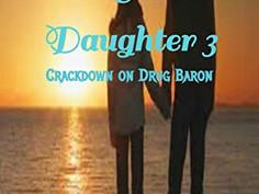 Dad & Daughter 3: Crackdown on Drug Baron