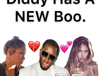Diddy Has A New Boo. Cassie Is Gone!