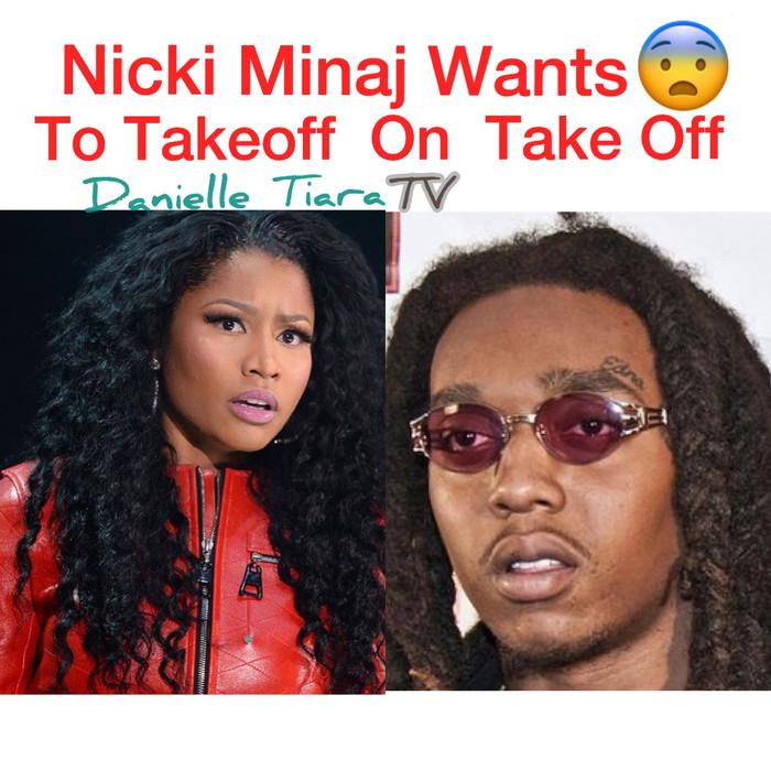 Nicki Minaj Might Want To Takeoff on Migo's Rapper, Take Off