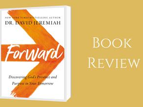 Book Review: Forward Author: Dr David Jeremiah