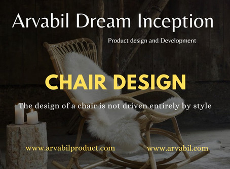 The design of a chair is not driven entirely by style