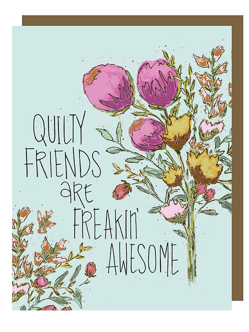 Quilty Friends are Freakin' Awesome - Gift Card