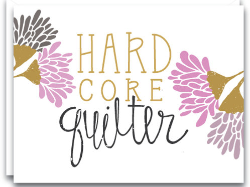 Hardcore Quilter - Gift Card
