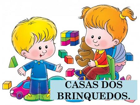 Atividades n°137- Casa dos Brinquedos - 14/09/2021