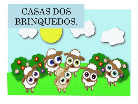 Atividades n°138- Casa dos Brinquedos - 15/09/2021