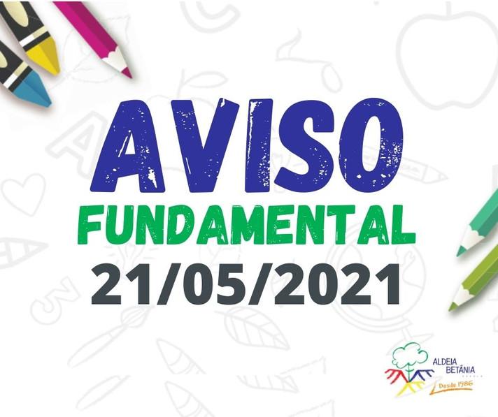 Comunicado aos pais - Ensino Fundamental - 21/05/2021