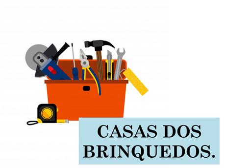 Atividades n°86 - Casa dos Brinquedos - 17/06/2021