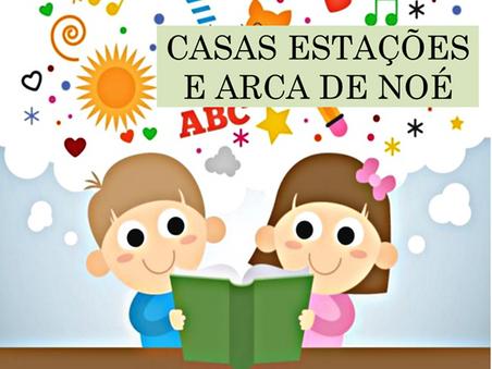 Atividades n°98 - Casas Estações e Arca de Noé - 19/07/2021