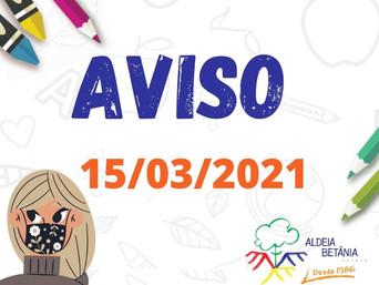 AVISO AOS PAIS - ENSINO FUNDAMENTAL - 15/03/2021