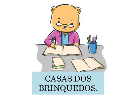 Atividades n°99 - Casa dos Brinquedos - 20/07/2021