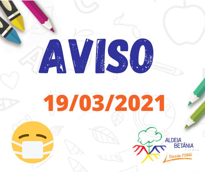 AVISO AOS PAIS - 19/03/21