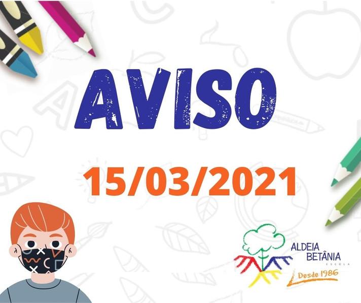 AVISO AOS PAIS II - 15/03/2021