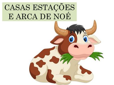 Atividades n°140 - Casas Estações e Arca de Noé - 17/09/2021