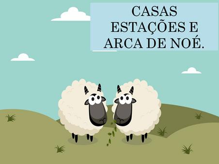 Atividades n°138 - Casas Estações e Arca de Noé - 15/09/2021