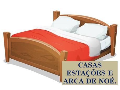 Atividades n°91 - Casas Estações e Arca de Noé - 24/06/2021