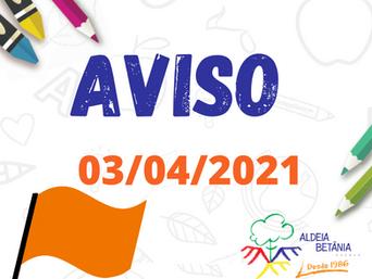 Aviso retorno às aulas presenciais - 03/04/21
