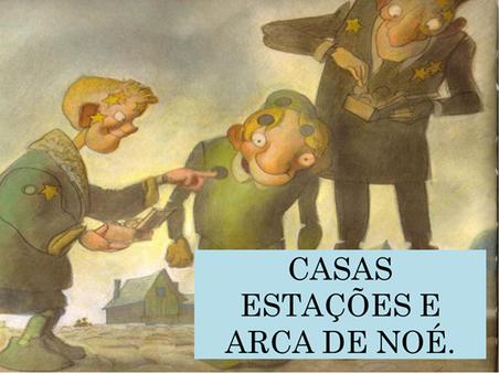 Atividades n°143 - Casas Estações e Arca de Noé - 22/09/2021