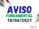 Comunicado - En. Fundamental - 18/06/2021