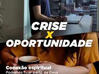 Crise x Oportunidade