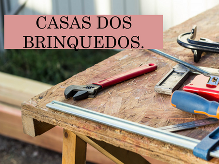 Atividades n°97 - Casa dos Brinquedos - 02/07/2021