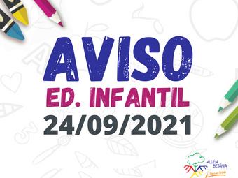 Comunicado - Ed. Infantil - 24/09/2021