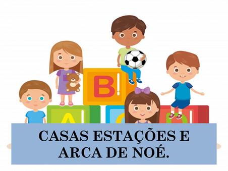 Atividades n°136 - Casas Estações e Arca de Noé - 13/09/2021