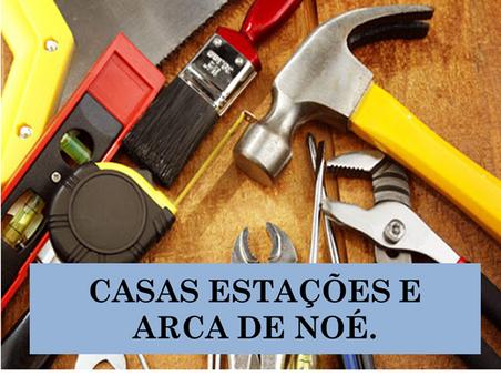 Atividades n°95 - Casas Estações e Arca de Noé - 30/06/2021
