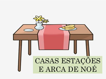 Atividades n°88 - Casas Estações e Arca de Noé - 21/06/2021