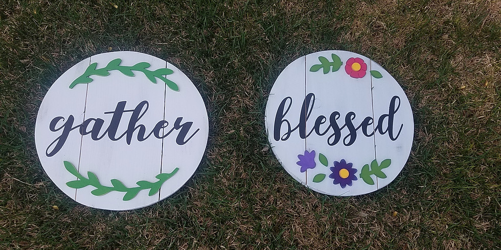 Gather/Blessed round sign