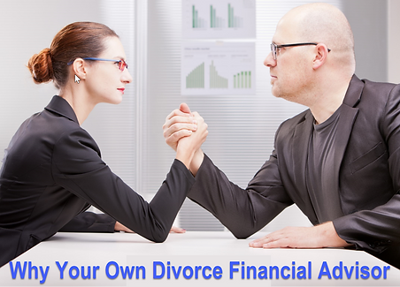 Why your Own Divorce Financial Advisor