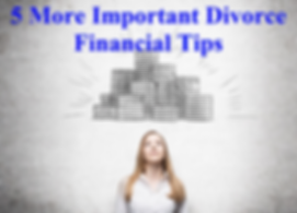 5 More Divorce Tips