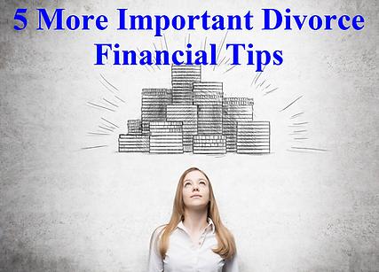 5 More Divorce Tips