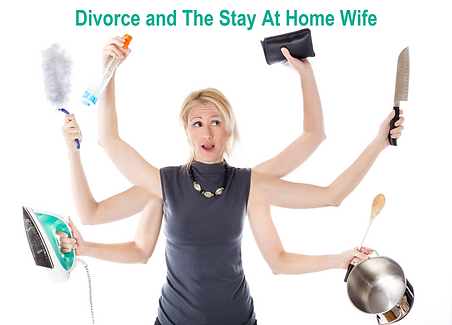 Divorce and The Stay At Home wife