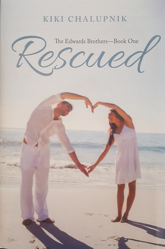 Rescued: The Edwards Brothers-Book one - Soft Cover