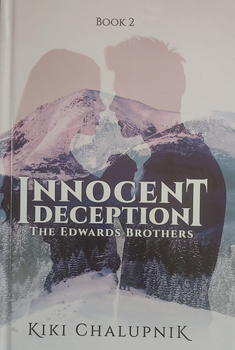 Innocent Deception: The Edwards Brothers - Book Two - Soft Cover