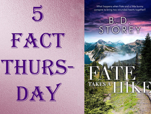 Five Fact Thurday - Think you've got things sorted? What happens when Fate Takes a Hike?