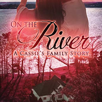On the River, a Cassie's Family story