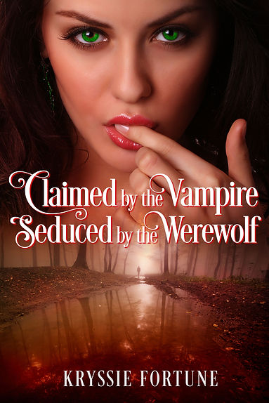 Claimed by the Vampire Seduced by the We