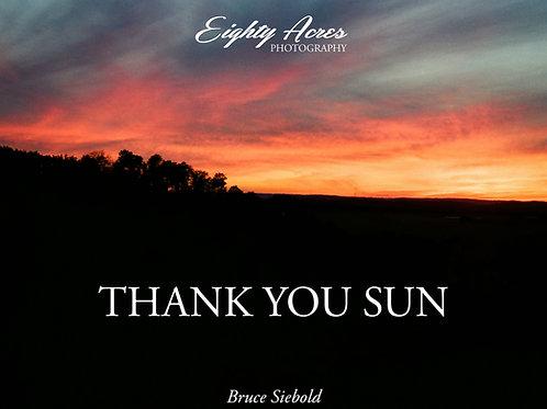 Eighty Acres - Thank You Sun