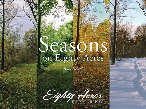 Seasons on Eighty Acres