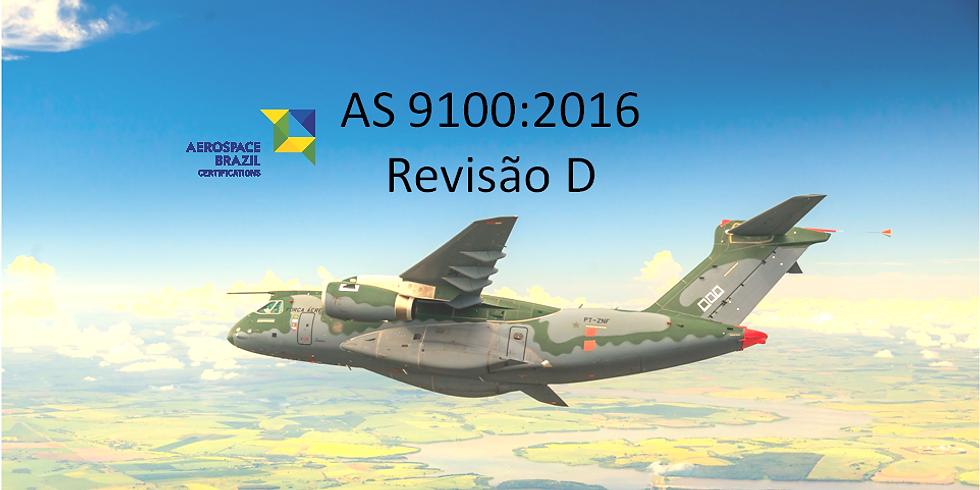 AS 9100:2016 - Mudanças da revisão C para a D