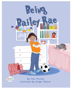Being Bailey Rae by Tina Mowrey