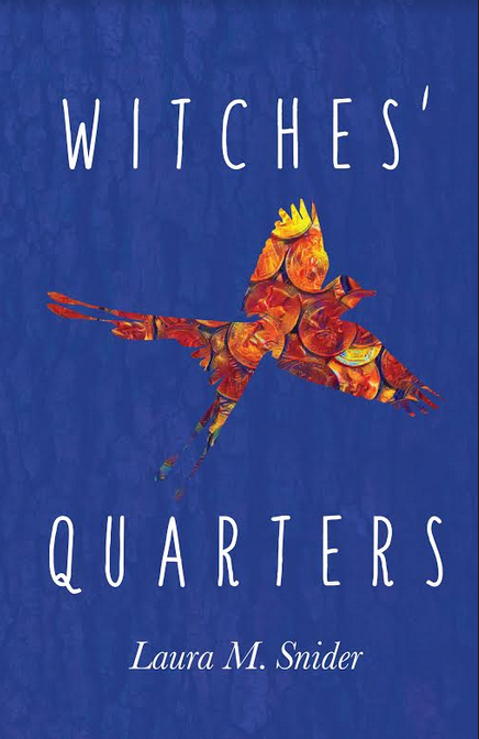 Witches' Quarters by Laura Snider