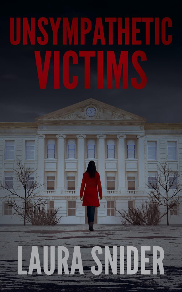 Unsympathetic Victims by Laura Snider