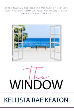 The Window by Kellista Keaton