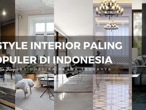 5 Style Interior Paling Populer di Indonesia