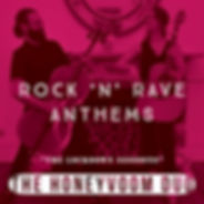 Rock 'N' Rave Anthems (Album Cover).jpg