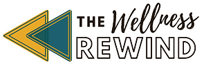 The Wellness Rewind (3).png