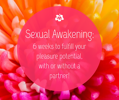 Sexual Awakening  6 weeks to fulfill you