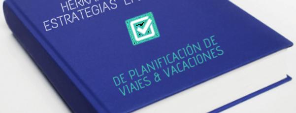 Herramientas_y_estrategias_para_planifficar_viajes_vacaciones_parairdevacaciones.com
